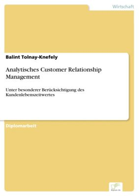 Analytisches Customer Relationship Management, Balint Tolnay-Knefely