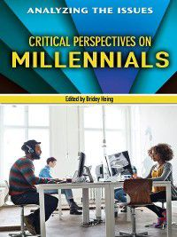 Analyzing the Issues: Critical Perspectives on Millennials, Bridey Heing