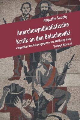 Anarchosyndikalistische Kritik an den Bolschewiki, Augustin Souchy