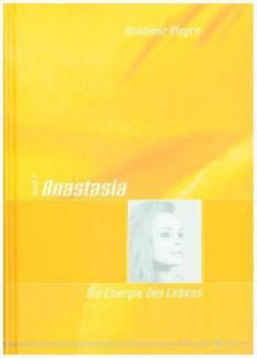 Anastasia: Bd.7 Die Energie des Lebens - Wladimir Megre pdf epub