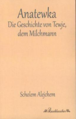 Anatewka - Scholem Alejchem |
