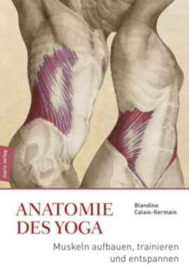 Anatomie des Yoga, Blandine Calais-Germain