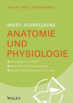 Anatomie und Physiologie, Phillip E. Pack, Steven Basset
