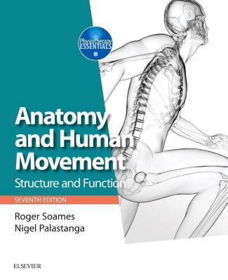 Anatomy and Human Movement, Roger W. Soames