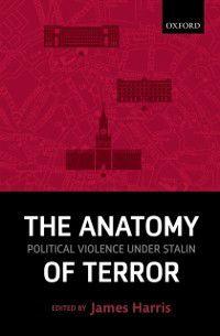 Anatomy of Terror: Political Violence under Stalin
