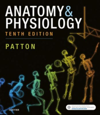 Anatomy & Physiology (includes A&P Online course) E-Book, Kevin T. Patton