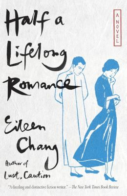 Anchor: Half a Lifelong Romance, Eileen Chang