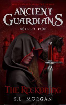 Ancient Guardians: Ancient Guardians: The Reckoning (Ancient Guardians Series Book 4), S.L. Morgan