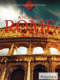 Ancient Rome, Britannica Educational Publishing