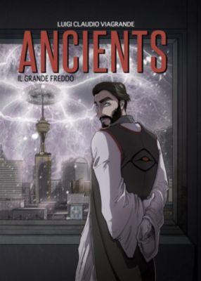 Ancients - Il grande freddo, Luigi Claudio Viagrande