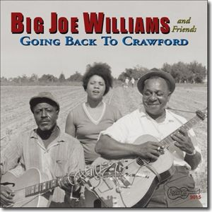 And Friends,Going Back To Crawford, Big Joe Williams