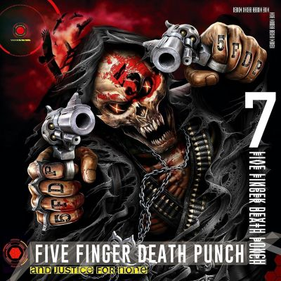 And Justice For None (Deluxe Edition), Five Finger Death Punch