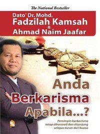 Anda Berkarisma Apabila...?, Mohd Fadzilah Kamsah, Ahmad Naim Jaafar