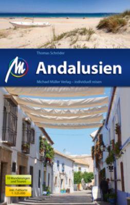 Andalusien Reiseführer, m. 1 Karte, Thomas Schröder