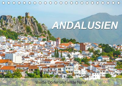 Andalusien - Weiße Dörfer und wilde Natur (Tischkalender 2019 DIN A5 quer), Jürgen Feuerer