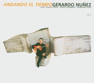 Andando El Tiempo, Gerardo Núñez