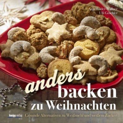 Anders backen zu Weihnachten, Anja Haider-Wallner, Ulli Goschler