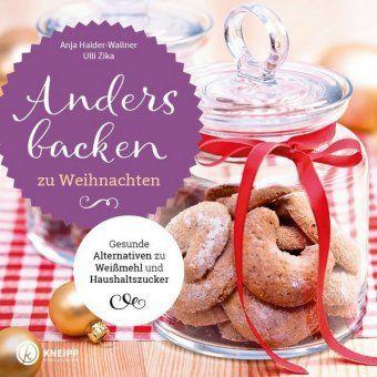 Anders backen zu Weihnachten, Anja Haider-Wallner, Ulli Zika