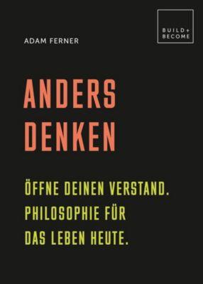 Anders denken - Adam Ferner  