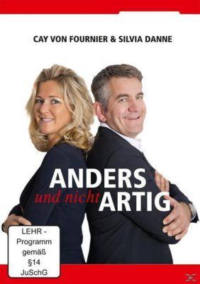 Anders und nicht Artig, Cay von Fournier, Silvia Danne