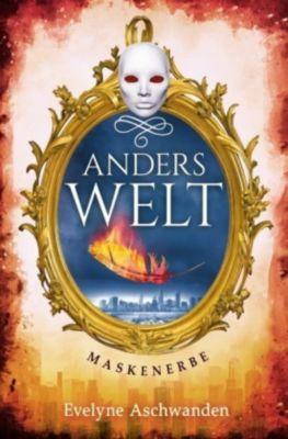 Anderswelt - Maskenerbe - Evelyne Aschwanden  