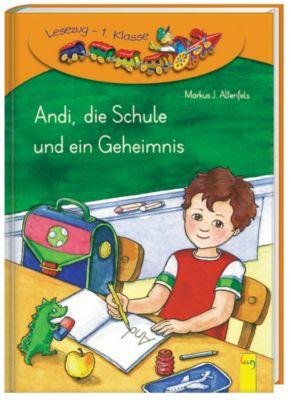 Andi, die Schule und ein Geheimnis, Markus J. Altenfels