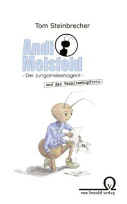 Andi Meisfeld und das Termitenkopftrio, Tom Steinbrecher