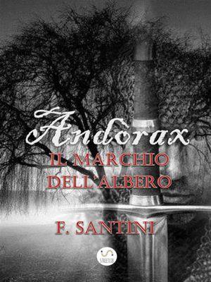 Andòrax - Il marchio dell'albero, F. Santini