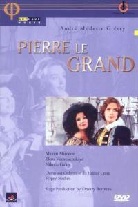 Andre Modeste Gretry - Pierre le Grand, Stadler, Mironov, Voznessenskaya