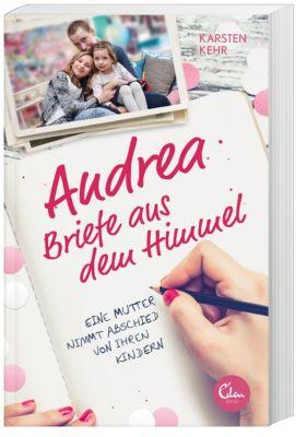 Andrea - Briefe aus dem Himmel, Karsten Kehr