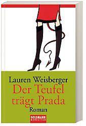 Andrea Sachs Band 1: Der Teufel trägt Prada, Lauren Weisberger