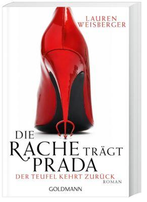 Andrea Sachs Band 2: Die Rache trägt Prada - Lauren Weisberger |