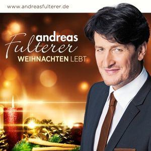 ANDREAS FULTERER - Weihnachten lebt, Andreas Fulterer