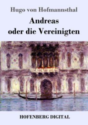 Andreas oder die Vereinigten, Hugo von Hofmannsthal
