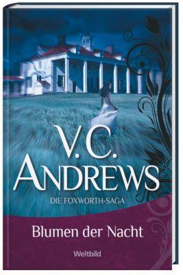 Andrews, Blumen der Nacht (Das Erbe von Foxworth Hall, Bd. 1), V. C. ANDREWS