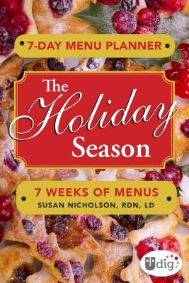 Andrews McMeel Publishing: 7-Day Menu Planner: The Holiday Season, Susan Nicholson