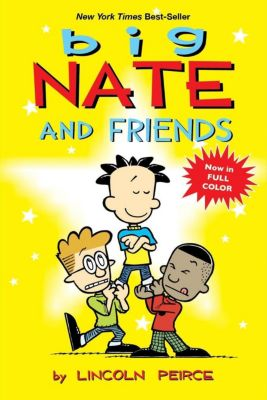 Andrews McMeel Publishing: Big Nate and Friends, Lincoln Peirce