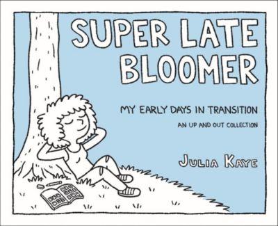 Andrews McMeel Publishing: Super Late Bloomer, Julia Kaye