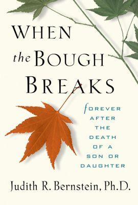 Andrews McMeel Publishing: When the Bough Breaks, Judith R. Bernstein