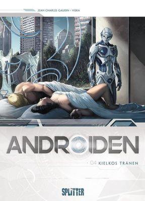 Androiden - Kielkos Tränen - Jean-Charles Gaudin pdf epub