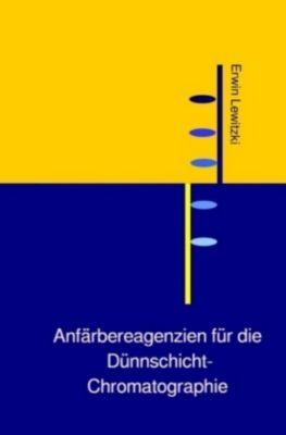 Anfärbereagenzien für die Dünnschicht-Chromatographie, Erwin Lewitzki