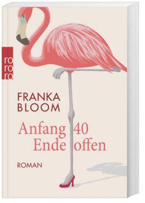 Anfang 40 - Ende offen, Franka Bloom