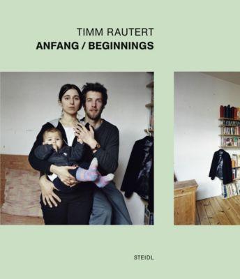 Anfang / Beginnings - Timm Rautert pdf epub