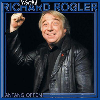Anfang offen, Richard Rogler