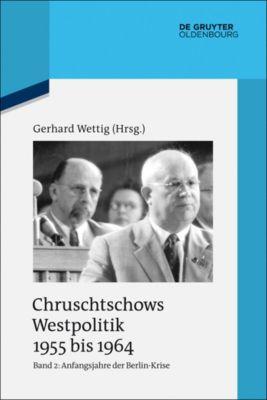 Anfangsjahre der Berlin-Krise (Herbst 1958 bis Herbst 1960)