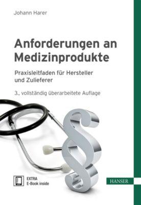 Anforderungen an Medizinprodukte, Christian Baumgartner, Johann Harer
