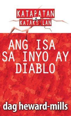 Ang Isa sa Inyo ay Diablo, Dag Heward-Mills
