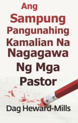 Ang Sampung Pangunahing Kamalian Na Nagagawa Ng Mga Pastor, Dag Heward-Mills
