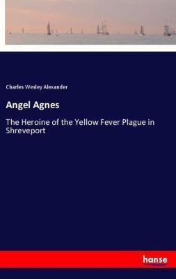 Angel Agnes, Charles Wesley Alexander