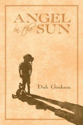 Angel in the Sun, Dub Graham